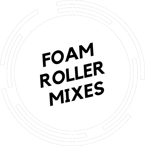 FOAM ROLLER MIXES